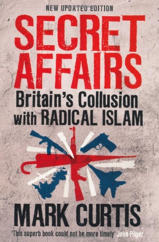 http://www.amazon.co.uk/Secret-Affairs-Britains-Collusion-Radical/dp/1846687640#_
